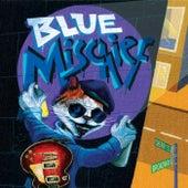 Blue Mischief von Blue Mischief