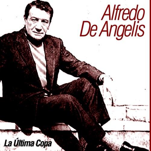 La Última Copa by Alfredo De Angelis
