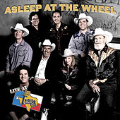 Live At Billy Bob's Texas by Asleep at the Wheel