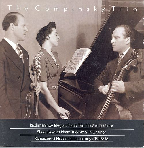 RACHMANINOV, S.: Trio elegiaque No. 2 / SHOSTAKOVICH, D.: Piano Trio No. 2 (Compinsky Trio) (1945-1946) by Compinsky Trio