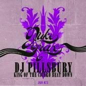 King of the Cicero Beat Down by DJ Pillsbury