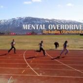 Dekadin (Revisited) by Mental Overdrive