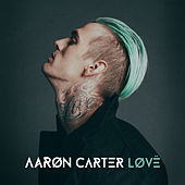 LøVë by Aaron Carter