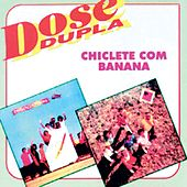 Dose dupla by Chiclete Com Banana