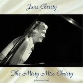 The Misty Miss Christy (Remastered 2018) by June Christy