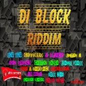 Di Block Riddim by Various Artists