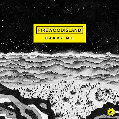 Carry Me by Firewoodisland