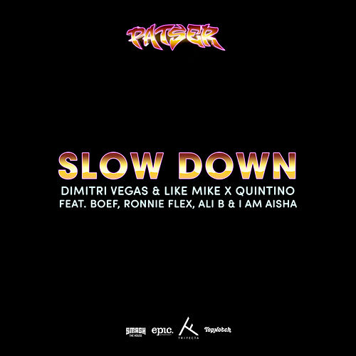Slow Down by Quintino