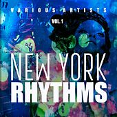 New York Rhythms, Vol. 1 by Various Artists