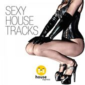 Sexy House Tracks de Various Artists