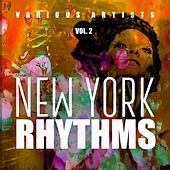 New York Rhythms, Vol. 2 by Various Artists