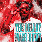The Delroy Mash Down by Delroy Wilson