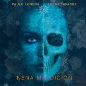 Nena Maldicion (feat. Lenny Tavarez) de Paulo Londra