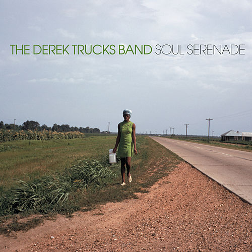 Soul Serenade by Derek Trucks Band