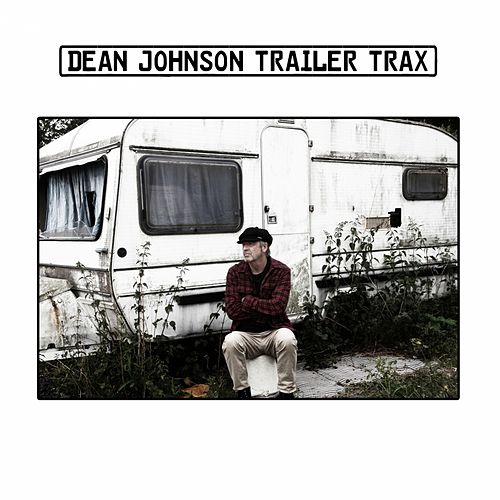 Trailer Trax by Dean Johnson