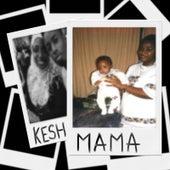 Mama by Kesh