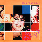 Born to Be Cheap by Divine