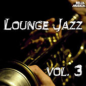 Lounge Jazz, Vol. 3 von Various Artists