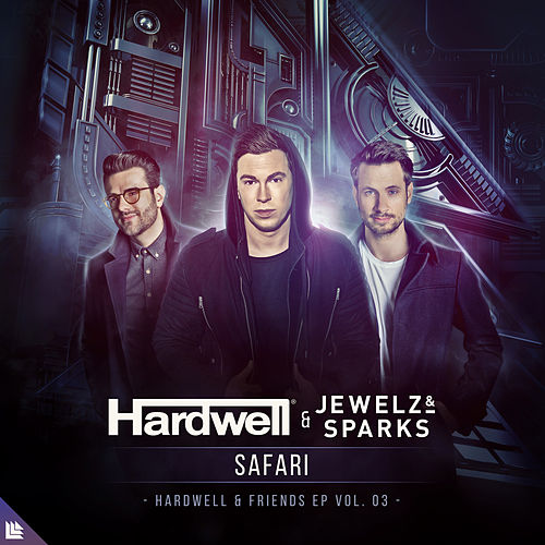 Safari de Hardwell and Jewelz & Sparks
