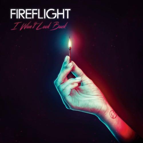 I Won't Look Back by Fireflight
