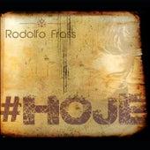 Hoje de Rodolfo Frass