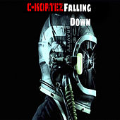 Falling Down by C.A.C7