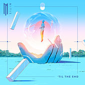 'Til the End de Mitis