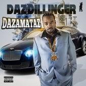 Dazamataz by Daz Dillinger