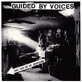 Get Out Of My Stations de Guided By Voices