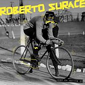 Keep On Moving - Single by Roberto Surace
