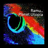 Planet Utopia - EP by Ramu