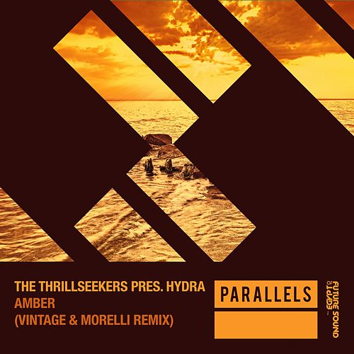 Amber (Vintage & Morelli Remixes) (The Thrillseekers Presents) by Hydra