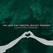 Love You Forever von Various Artists
