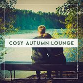 Cosy Autumn Lounge, Vol. 1 by Various Artists