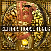 Serious House Tunes de Various Artists