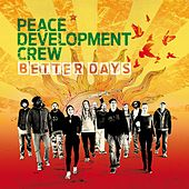 Better Days de Peace Development Crew