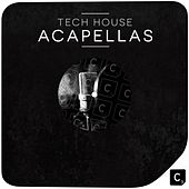 Tech House Acapellas by Various Artists