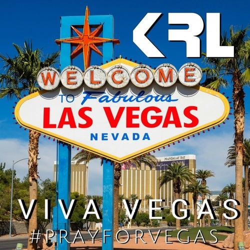 Viva Vegas (#Prayforvegas) de KRL