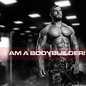 I Am a Bodybuilder! by Various Artists