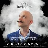 Les liens invisibles de Romain Trouillet