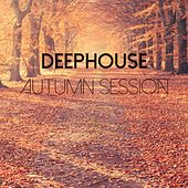 Deephouse Autumn Session by Various Artists