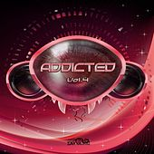 Addicted, Vol. 4 by Various Artists