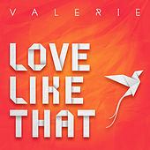 Love Like That by Valerie