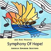 Symphony of Hope! by Jodi Rose
