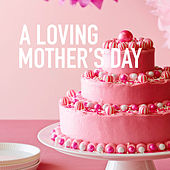 A Loving Mother's Day by Royal Philharmonic Orchestra