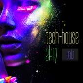 Tech-House 2k17, Vol. 1 von Various Artists