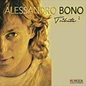 Alessandro Bono Tribute 2 von Various Artists