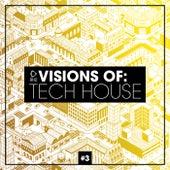 Visions of: Tech House, Vol. 3 de Various Artists