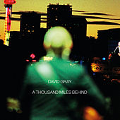A Thousand Miles Behind (Live) by David Gray