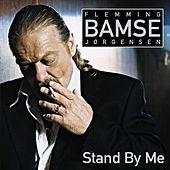 Stand By Me by Flemming Bamse Jørgensen
